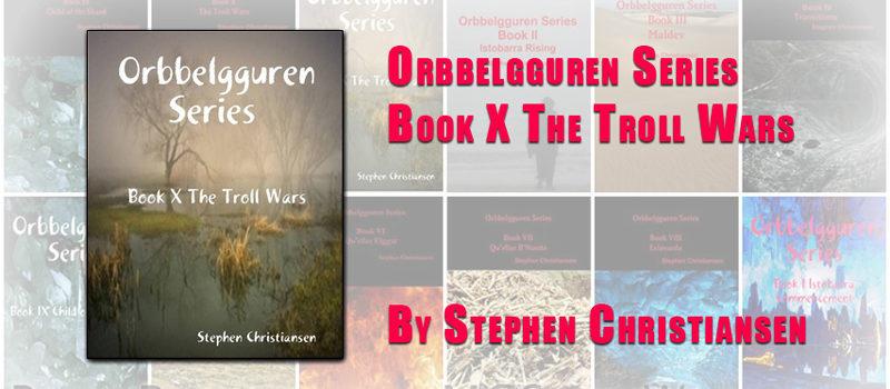 Book X The Troll Wars