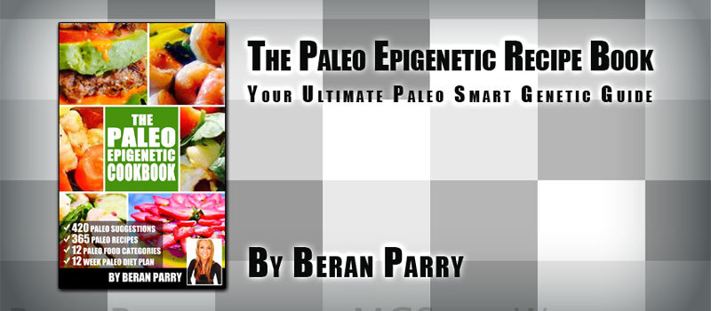 The Paleo Epigenetic Recipe Book