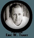 Eric W. Trant