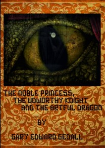 The noble Princess, the unworthy Knight and the artful Dragon
