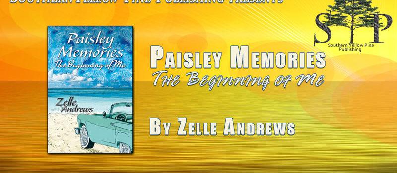Paisley Memories - The Beginning of Me
