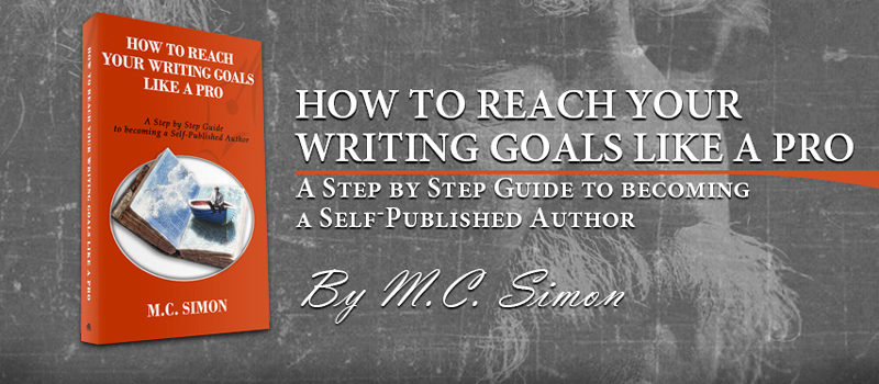 How To Reach Your Writing Goals Like A Pro