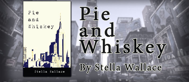 Pie and Whiskey