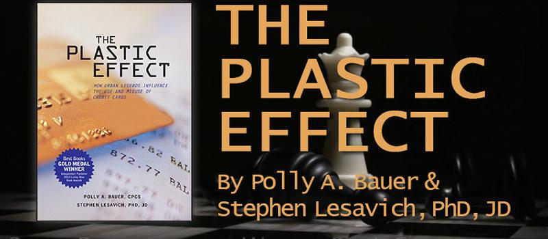 The Plastic Effect