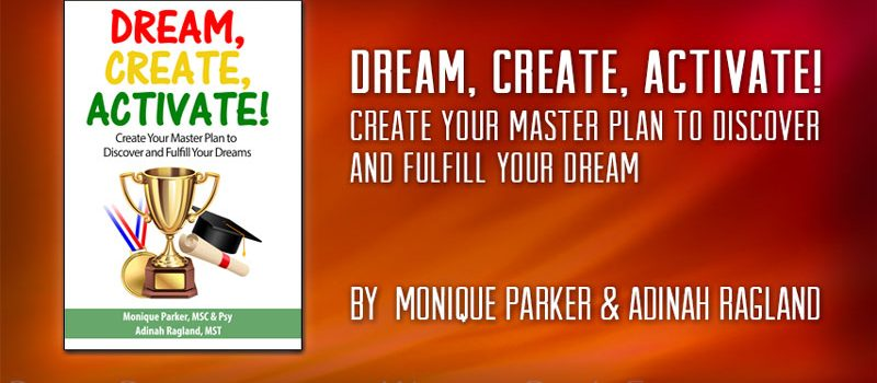 Dream, Create, Activate!