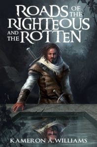roads of the righteous and the rotten cover