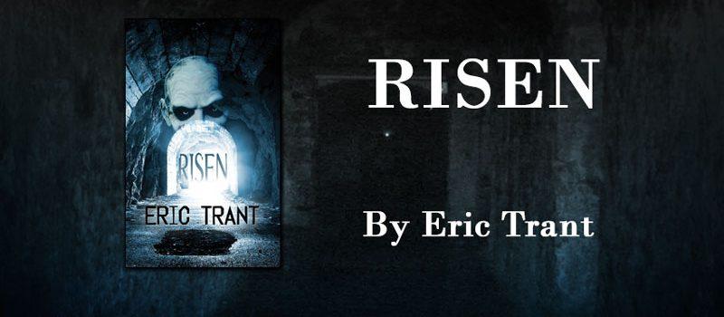 Eric Trant's - Risen