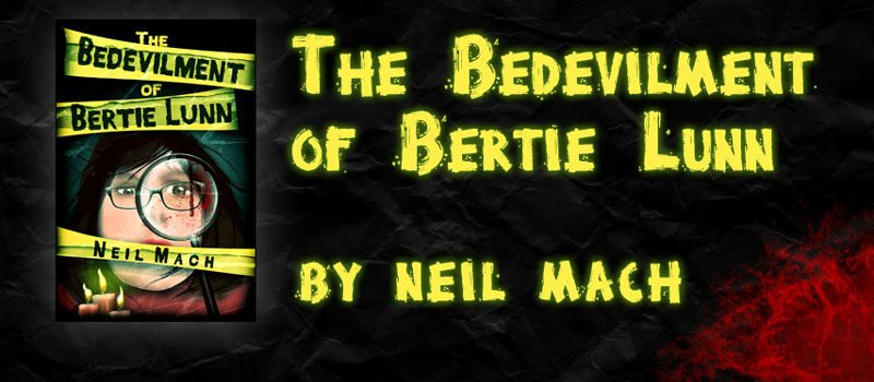 The Bedevilment of Bertie Lunn