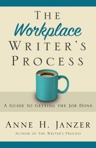 The Workplace Writers Process - Anne Janzer