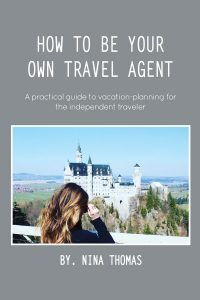 How to Be Your Own Travel Agent cover