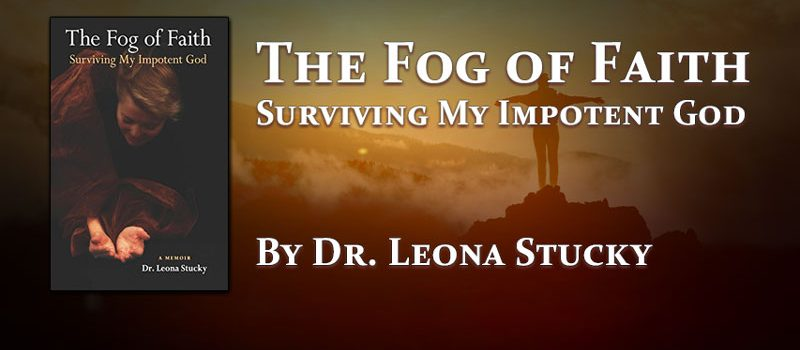 The Fog of Faith