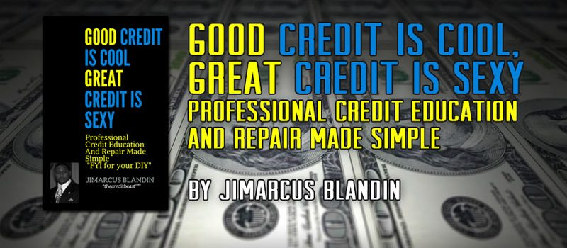 Good Credit is Cool, Great Credit is Sexy