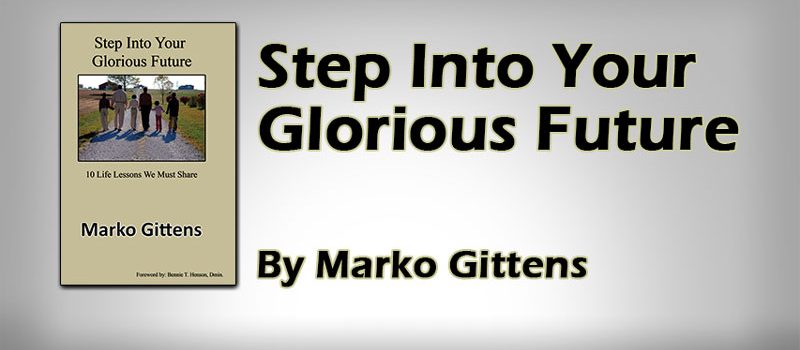 Step Into Your Glorious Future
