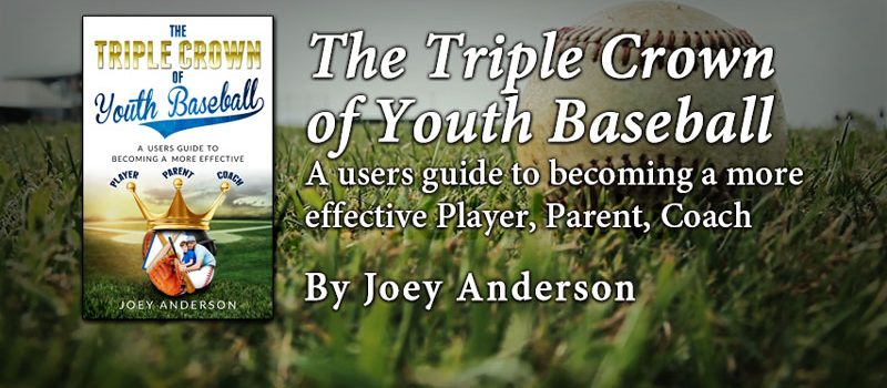 The Triple Crown of Youth Baseball
