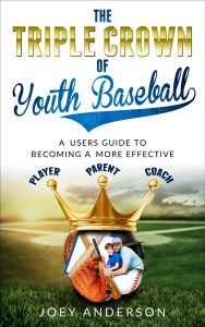 The Triple Crown of Youth Baseball cover