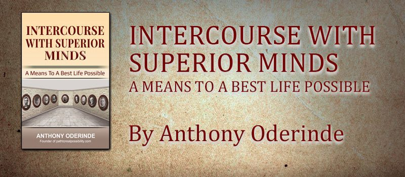 INTERCOURSE WITH SUPERIOR MINDS