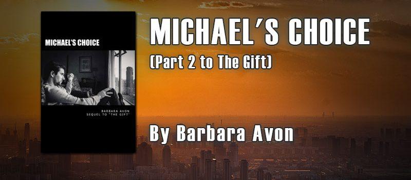Michael's Choice