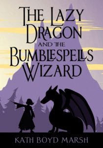The Lazy Dragon and the Bumblespells Wizard cover
