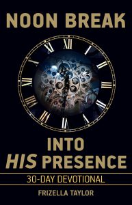 Noon Break Into His Presence cover