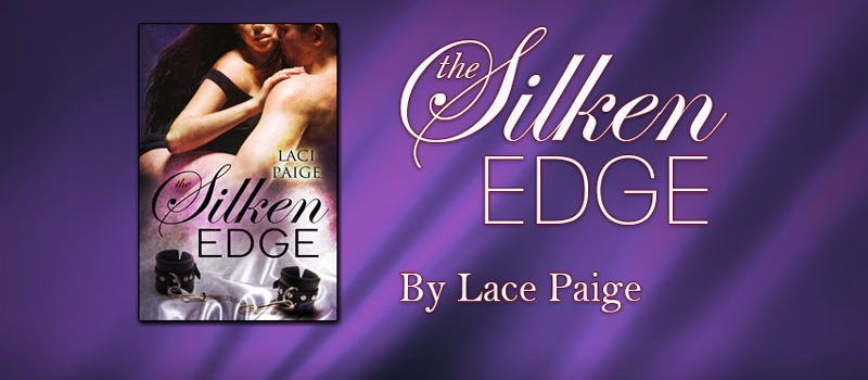The Silken Edge