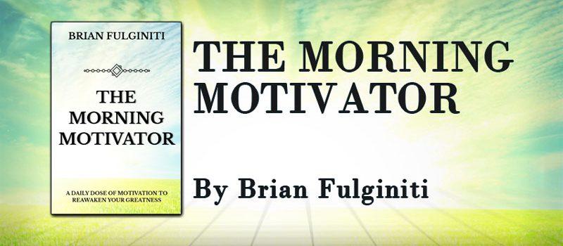 The Morning Motivator