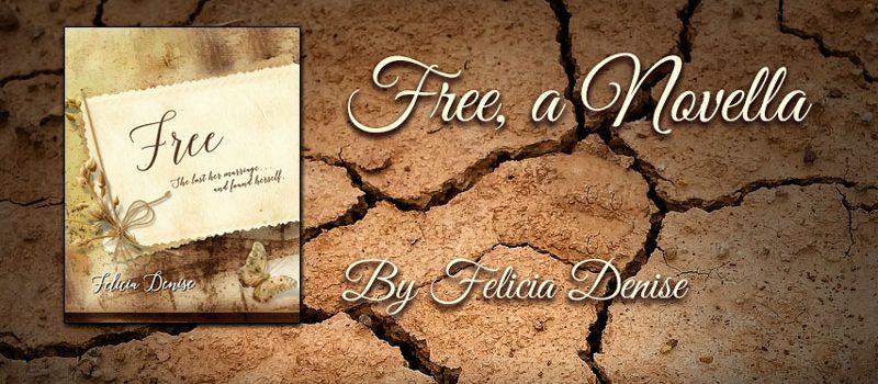 Free, a Novella