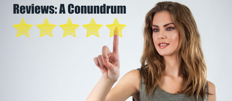 Reviews: A Conundrum