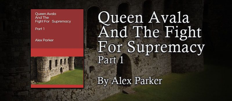 Queen Avala And The Fight For Supremacy: Part 1