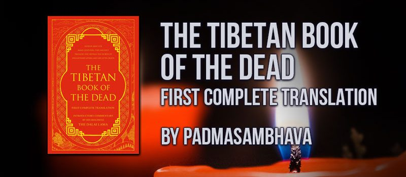 Bardo Thodol - The Tibetan Book of the Dead
