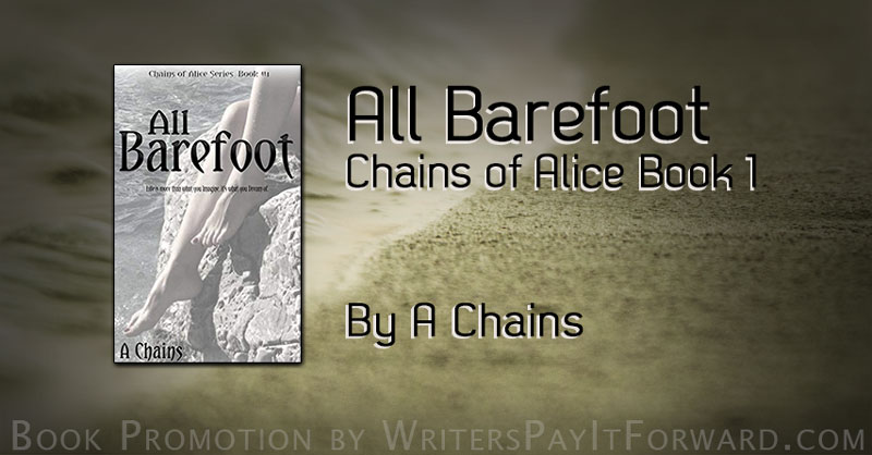 All Barefoot: The Most Kept Secret The Only Man She Ever Loved