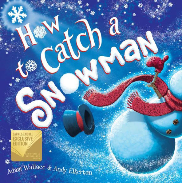 How to Catch a Snowman (B&N Exclusive Edition)