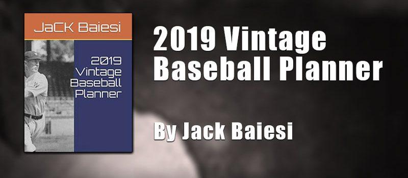 2019 Vintage Baseball Planner