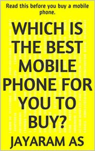 Best Mobile Phone For You