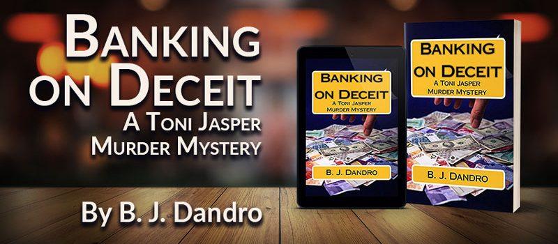 Banking on Deceit: A Toni Jasper Murder Mystery