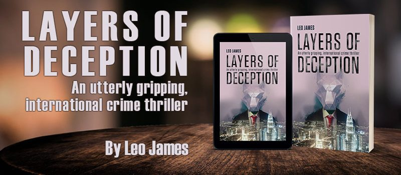 Layers of Deception: An utterly gripping, international crime thriller