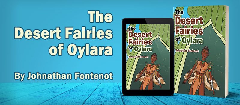 The Desert Fairies of Oylara