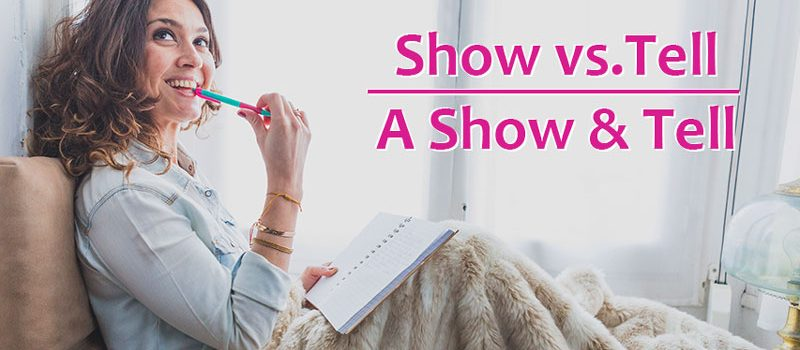 Show vs. Tell - A Show & Tell