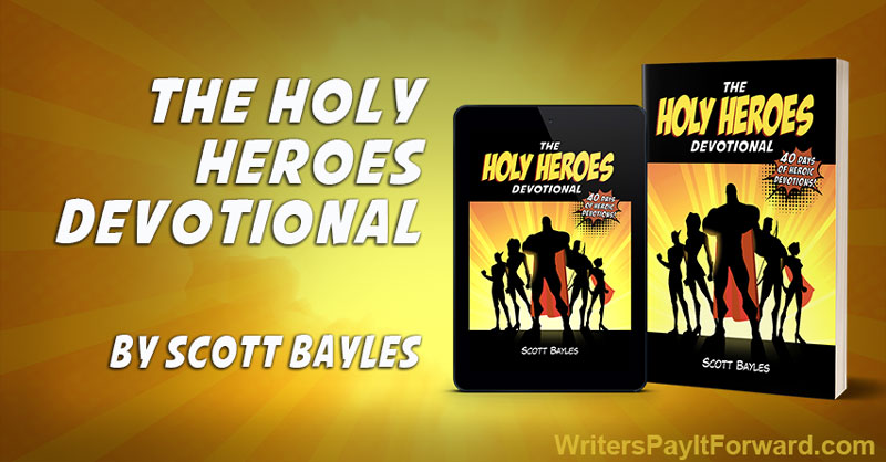 The Holy Heroes Devotional: A Relationship With Christ Holy Heroes