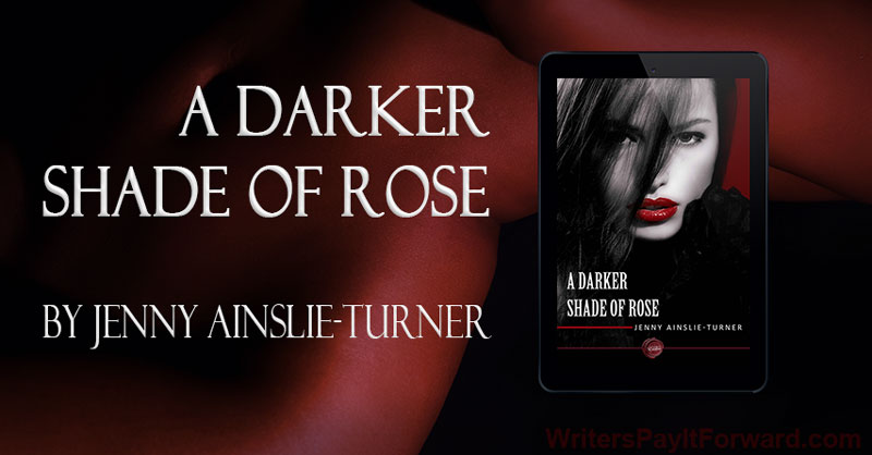 A Darker Shade of Rose - Sexually Charged Book