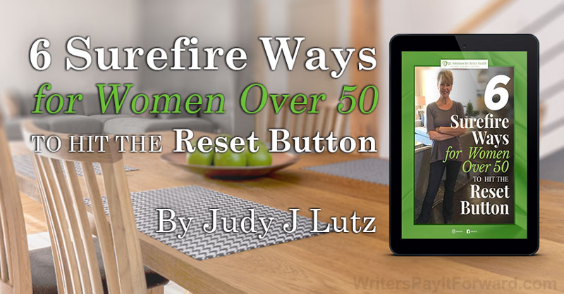 6 Surefire Ways for Women Over 50 to Hit the Reset Button - Remembering Who You Are