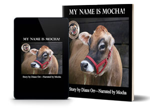 My Name is Mocha - Short Story About A Cow Named Mocha