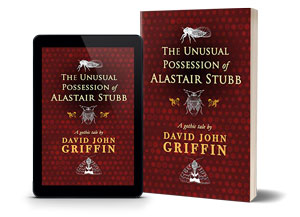 The Unusual Possession of Alastair Stubb - Hides In The Shadows