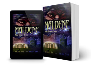 Maldene: Volume One and Two - Young Wizard Books